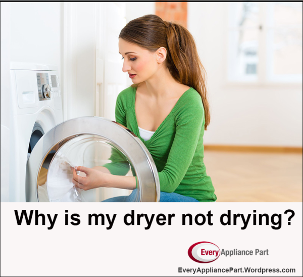 Why Is My Dryer Not Drying?