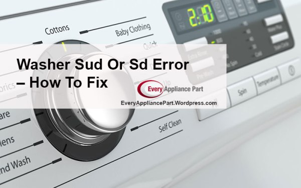 Washer Sud Or Sd Error – How To Fix