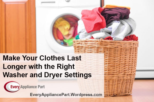 Make Your Clothes Last Longer with the Right Washer and Dryer Settings