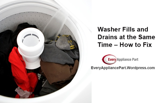 Washer Fills and Drains at the Same Time –How to Fix
