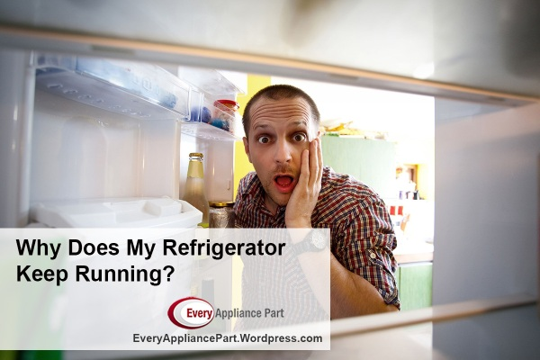 Why Does My Refrigerator Keep Running?