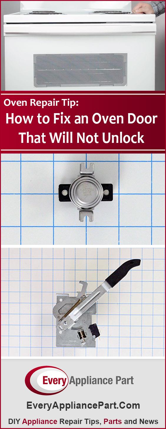 How to Fix an Oven Door That Will Not Unlock