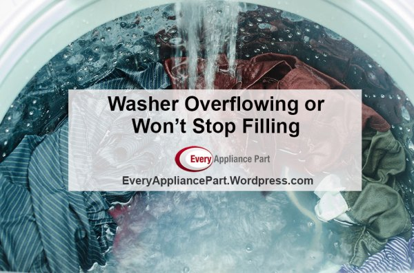 Washer Overflowing or Won't Stop Filling