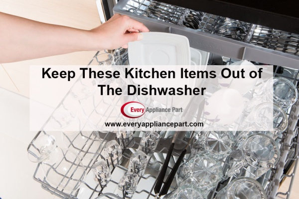 Keep These Items Out of the Dishwasher