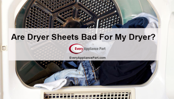 Are Dryer Sheets Bad For My Dryer?