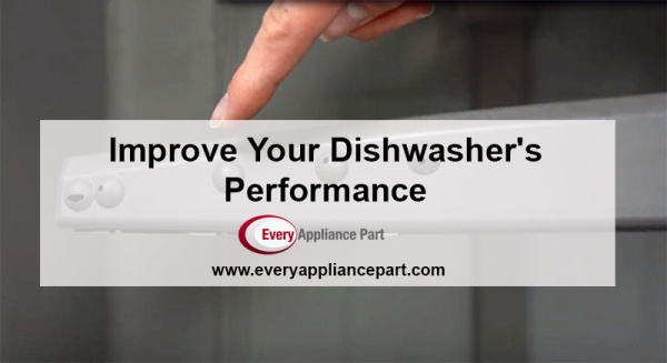 How to Improve the cleaning power of your dishwasher